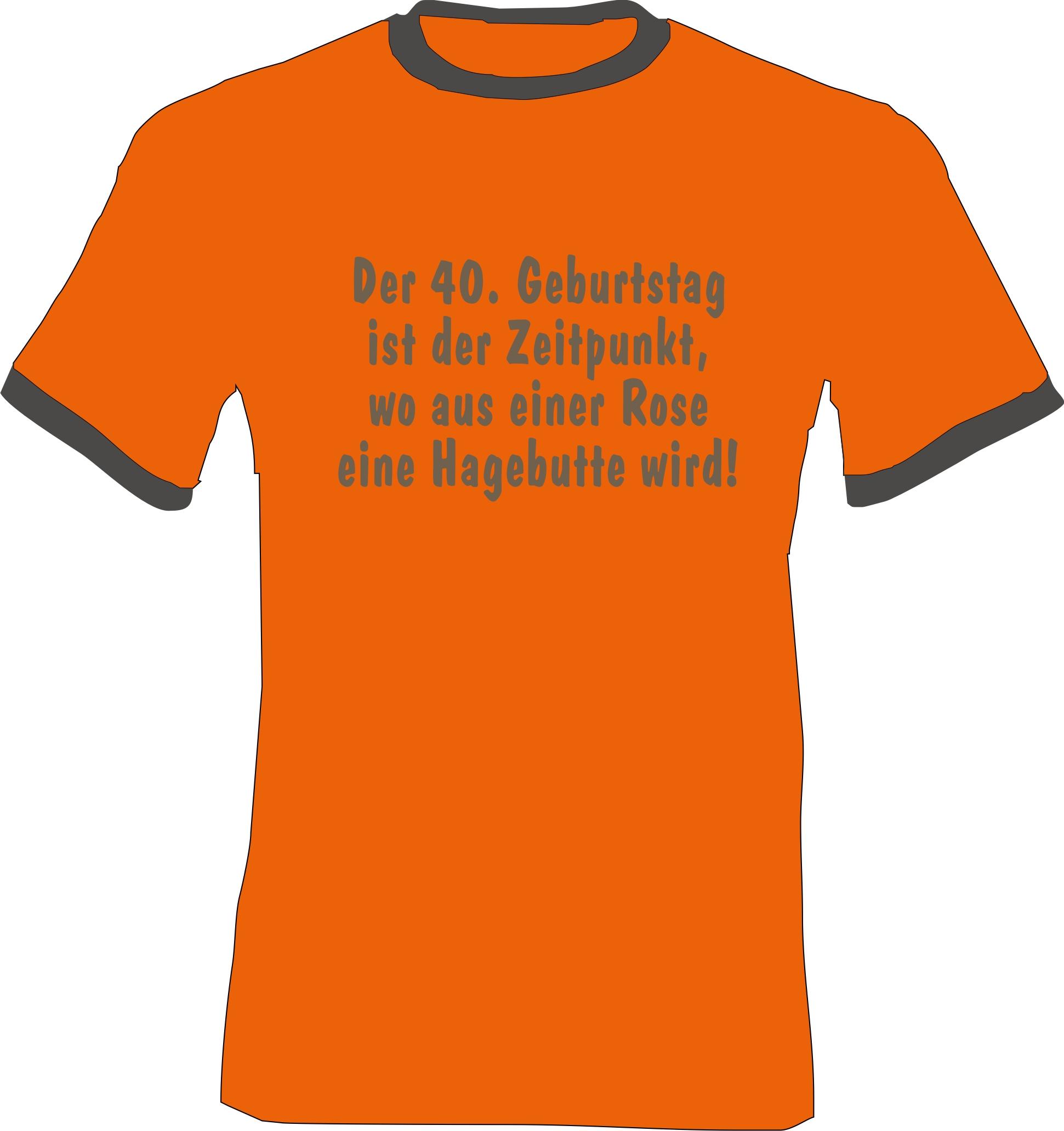 Geburtstag Birthday 40 T Shirt Bilder Und Sprche Zum 40